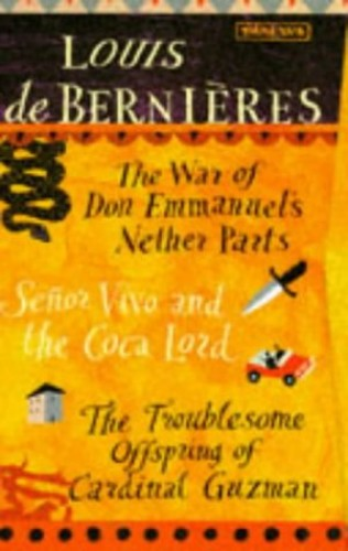 War of Don Eemmanuel's Nether Parts by Louis de Bernieres