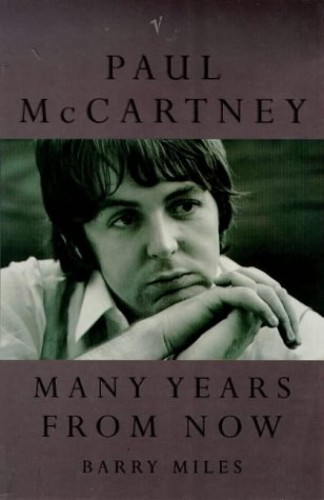Paul McCartney: Many Years from Now By Paul McCartney