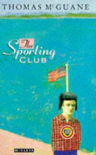 Sporting Club By Thomas McGuane