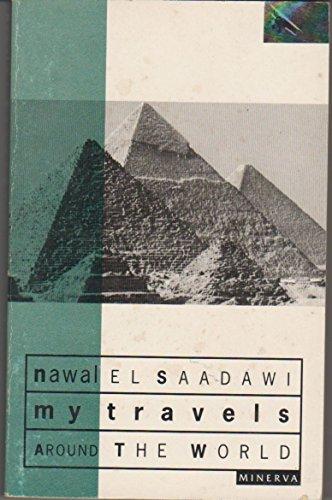 My Travels Around the World By Nawal El-Saadawi