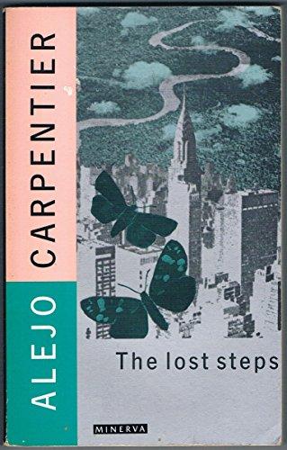 The Lost Steps By Alejo Carpentier
