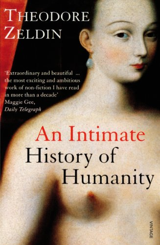 An Intimate History of Humanity by Theodore Zeldin