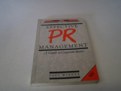 Effective PR Management By Paul Winner