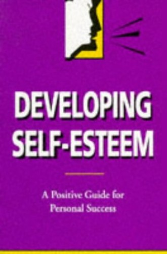 Developing Self-esteem By Connie D. Palladino