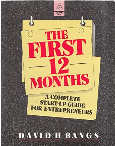 The-First-12-Months-A-Complete-Start-up-Guide-by-Bangs-David-H-0749402628