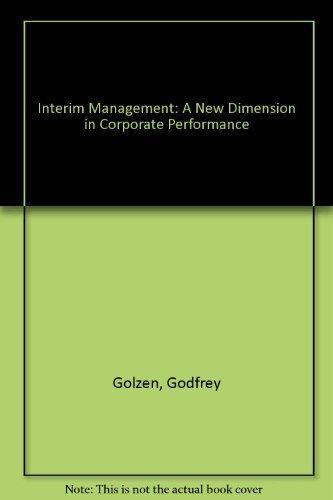 Interim Management By Godfrey Golzen