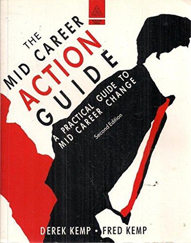 Mid Career Action Guide By Derek Kemp
