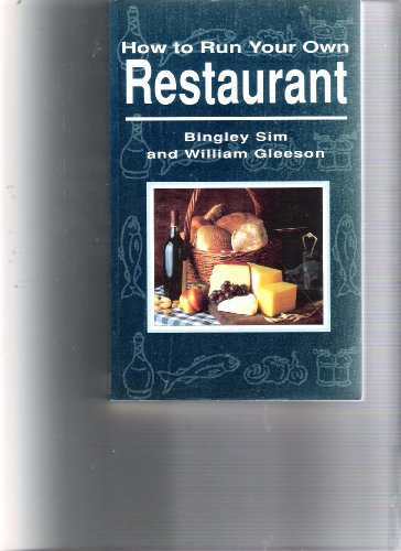 How to Run Your Own Restaurant By William Gleeson