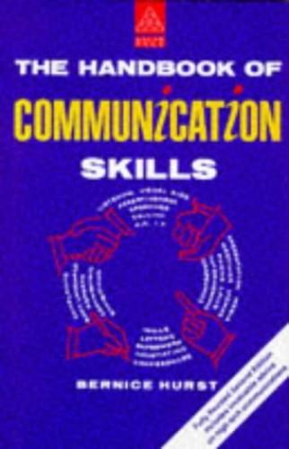 The Handbook of Communication Skills By Bernice Hurst