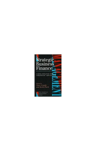STRATEGIC BUSINESS FINANCE By Tony Grundy