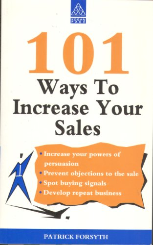 101 Ways to Increase Your Sales By Patrick Forsyth
