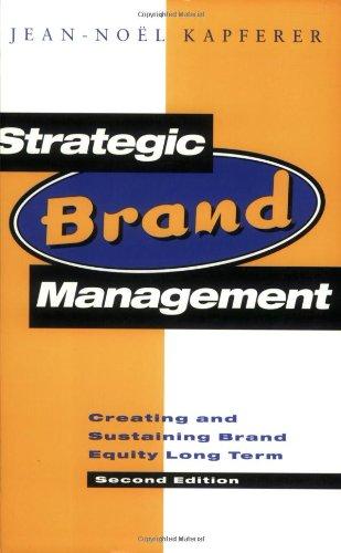Strategic Brand Management By Jean Noel Kapferer