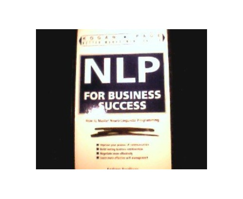 NLP FOR BUSINESS SUCCESS By Andrew Bradbury