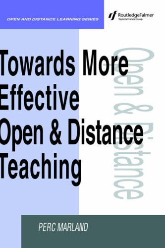 Towards More Effective Open and Distance Learning Teaching By Perc Marland