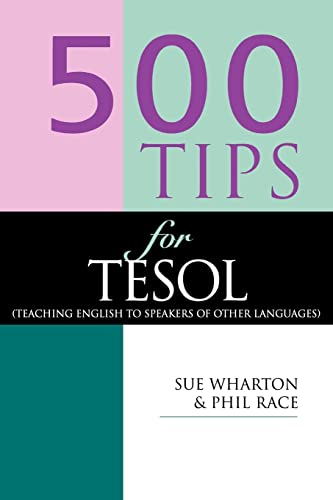 500 Tips for TESOL Teachers By Phil Race