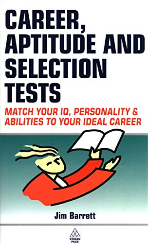 Career Aptitude and Selection Tests By Jim Barrett
