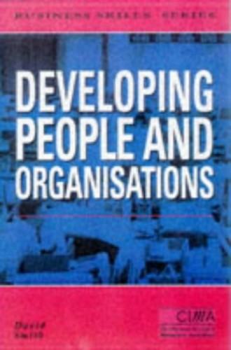 Developing People and Organisations By David Smith