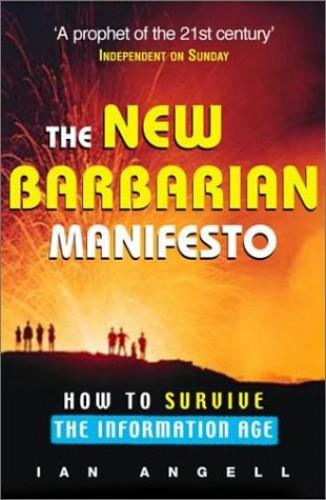 THE NEW BARBARIAN MANIFESTO By Ian O. Angell