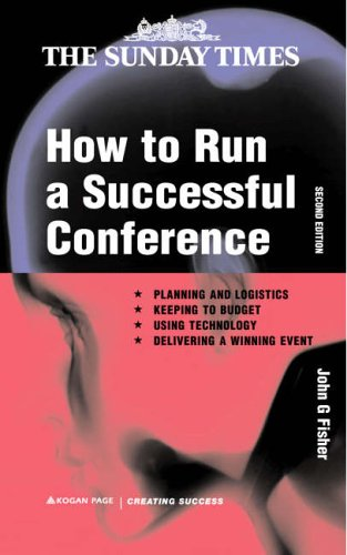 How to Run a Successful Conference By John G Fisher