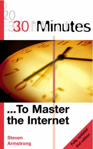30 Minutes to Master the Internet By Neil Barrett