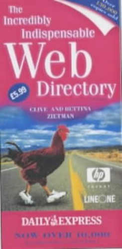 The Incredibly Indispensable Web Directory By Clive Zietman