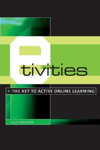 E-Tivities By Gilly Salmon (University of Leicester, UK)