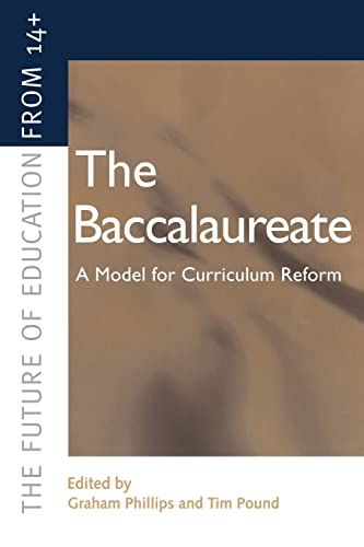 The Baccalaureate By Graham Phillips (Oxford Brookes University, UK)