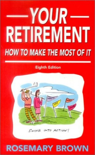 Your Retirement By Rosemary Brown