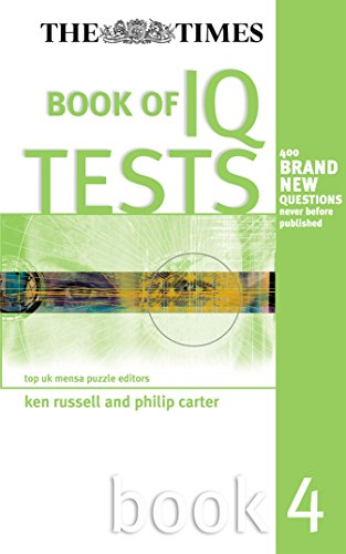 The Times Book of IQ Tests: Book Four By Ken Russell