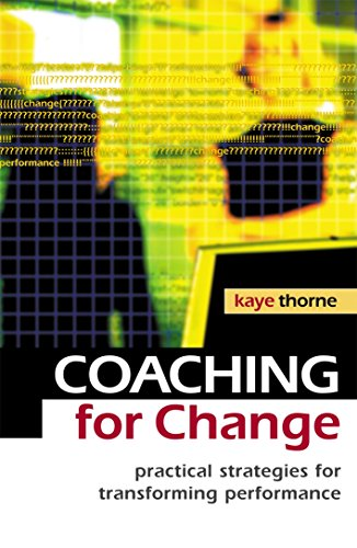 Coaching for Change By Kaye Thorne