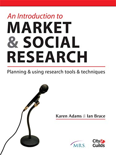 An Introduction to Market and Social Research By Karen Adams