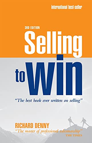 Selling to Win By Richard Denny