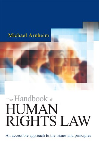 The Handbook of Human Rights Law By Michael Arnheim