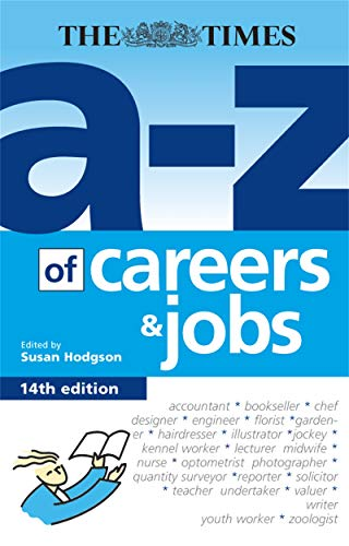 The A-Z of Careers and Jobs By Susan Hodgson