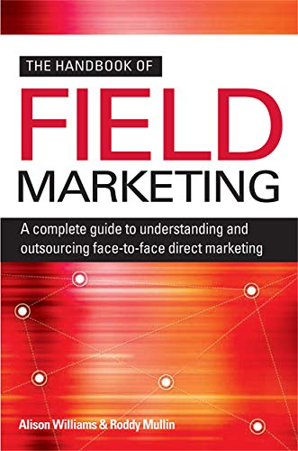 The Handbook of Field Marketing By Roddy Mullin