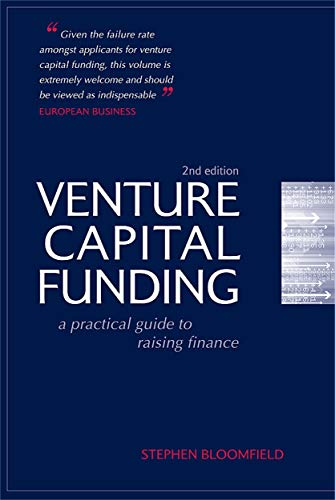 Venture Capital Funding By Stephen Bloomfield