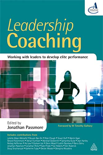 Leadership Coaching By Edited by Jonathan Passmore