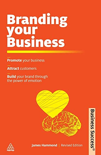 Branding Your Business By James Hammond