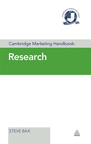 Cambridge Marketing Handbook: Research By Steve Bax