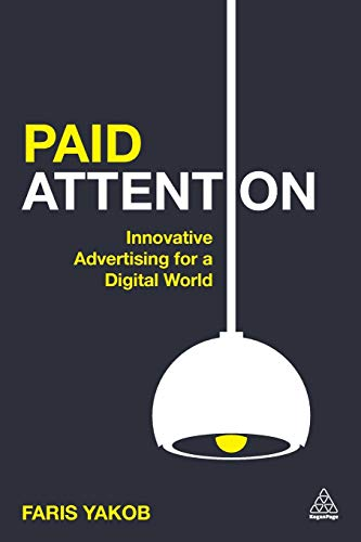 Paid Attention By Faris Yakob
