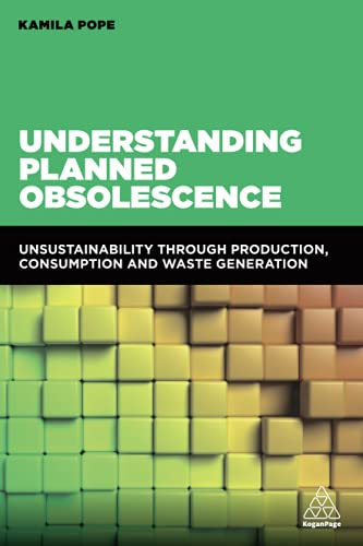 Understanding Planned Obsolescence By Edited by Kamila Pope