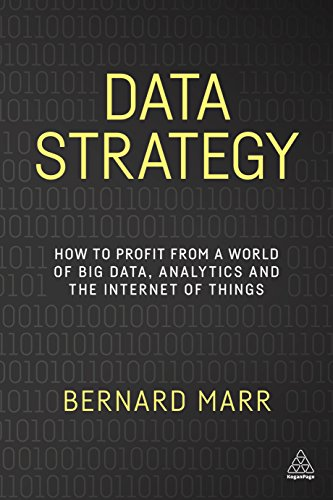 Data Strategy By Bernard Marr