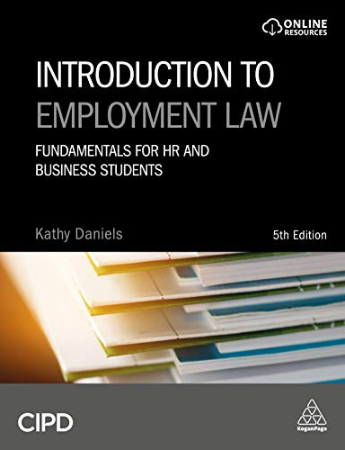 Introduction to Employment Law: Fundamentals for HR and Business Students By Kathy Daniels