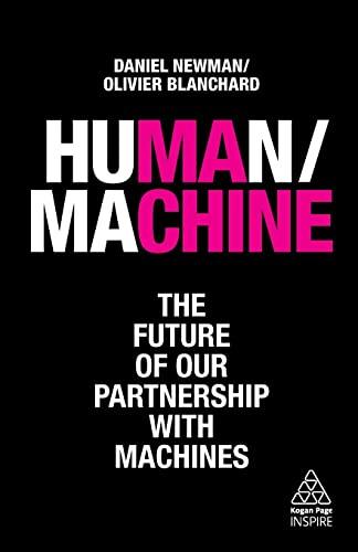 Human/Machine By Daniel Newman