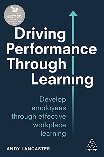 Driving Performance through Learning By Andy Lancaster