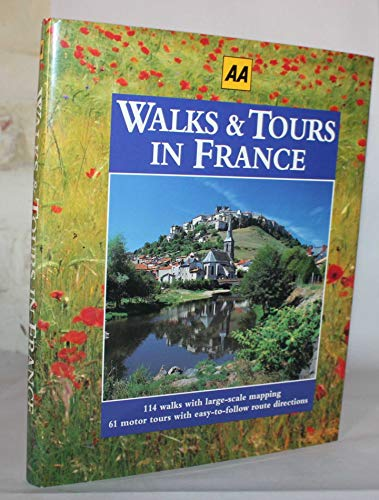 Walks and Tours in France By Rebecca (Project Editor) King