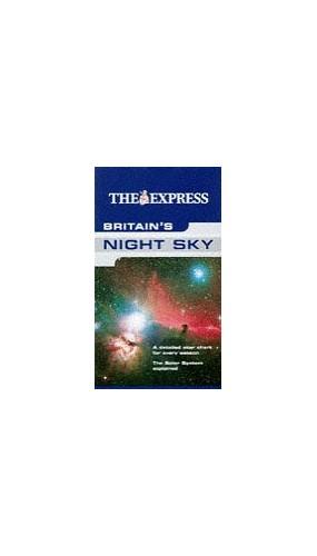 Express Britain's Night Sky By Ian Ridpath