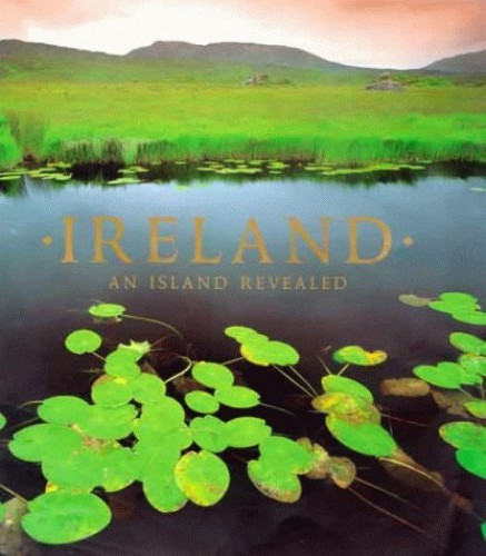 Ireland: An Island Revealed by Molly McAnailly Burke