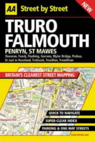 AA Street by Street Truro, Falmouth by Automobile Association