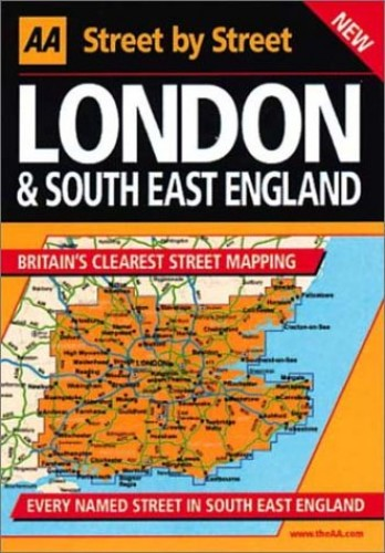 AA Street by Street London and South East England By AA Publishing
